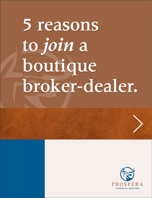 5 Reasons to Join a Boutique Broker-Dealer
